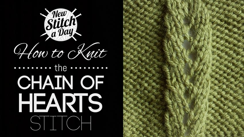 How to Knit the Chain of Hearts Stitch