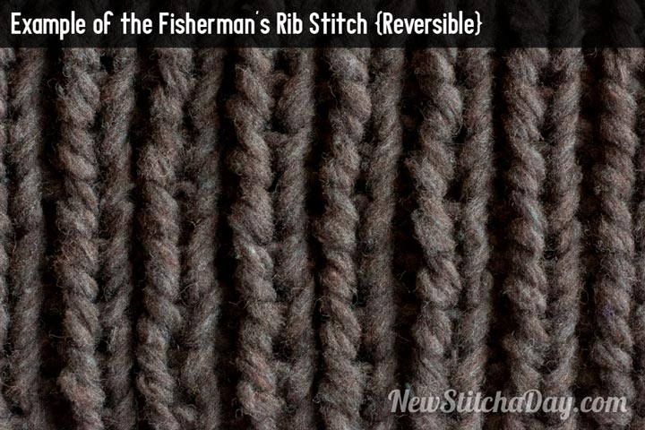 Example of the Fisherman's Rib Stitch {Reversible}