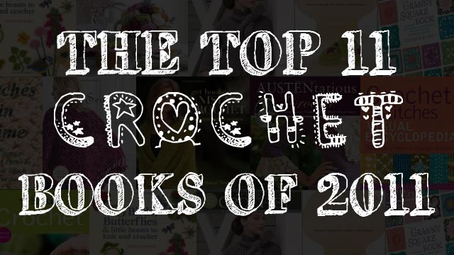 Top 11 Crochet Books of 2011