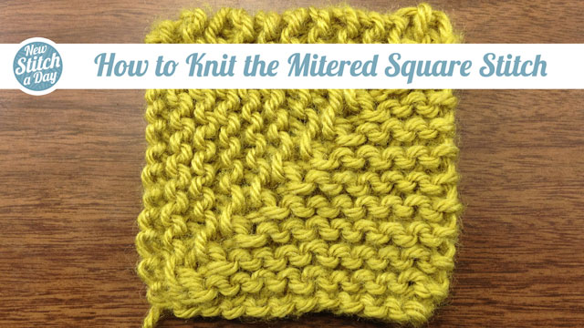 Knitting Patterns For Mitered Squares : The Mitered Square :: Knitting Stitch #143 :: New Stitch A Day