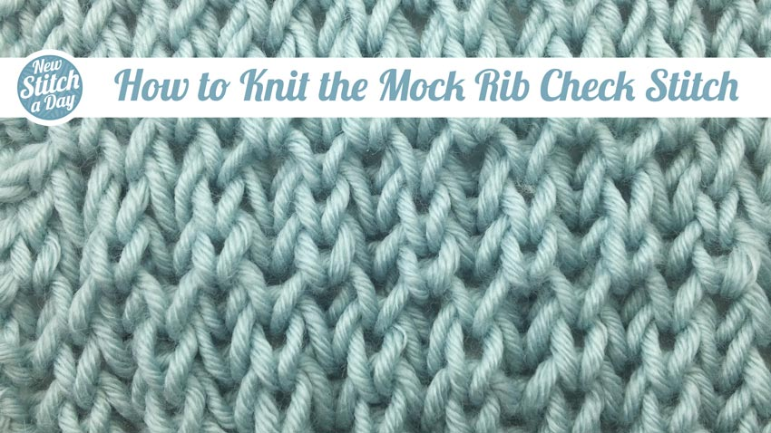 How to Knit the Mock Rib Check Stitch