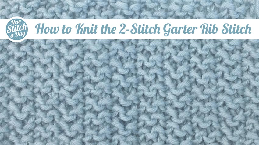 How to Knit the 2-Stitch Garter Rib Stitch
