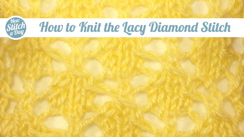How to Knit the Lacy Diamond Stitch
