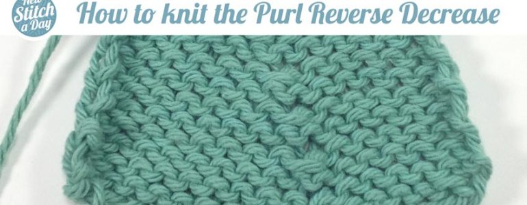 Purl Reverse Decrease