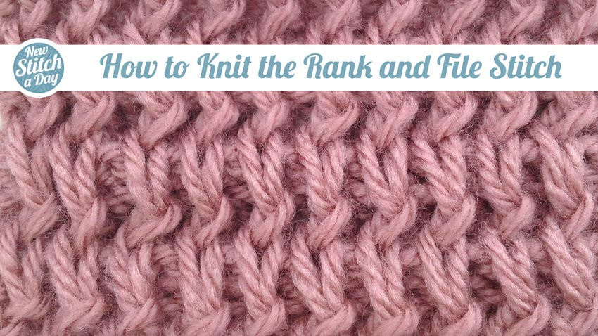 How to Knit the Rank and File stitch