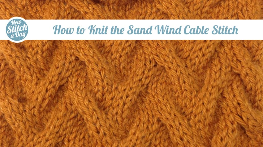 How to Knit the Sand Wind Cable Stitch