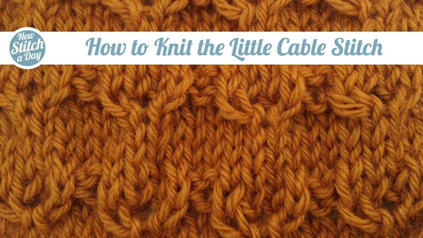 How to Knit the Little Cable Stitch