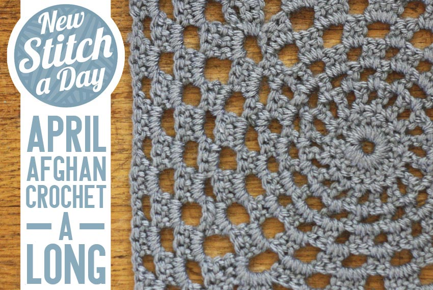 April Afghan Crochet-a-Long