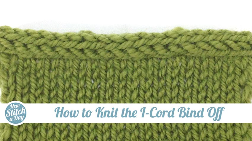 How To Cast Off Stitches When Knitting : How to Knit the I-Cord Bind Off - NewStitchaDay.com