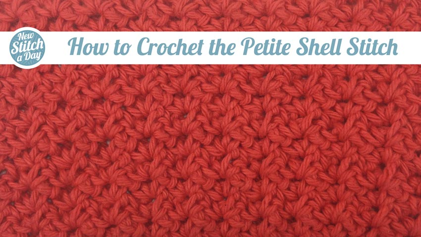 How to Crochet the Petite Shell Stitch
