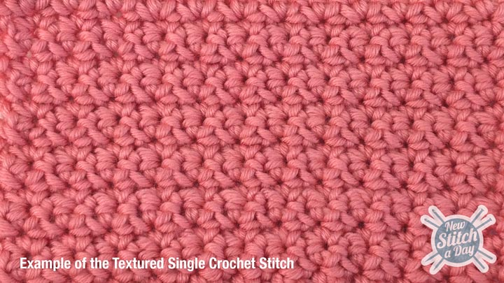 Textured Single Crochet Stitch