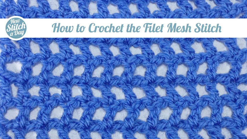 How to Crochet the Filet Mesh Stitch