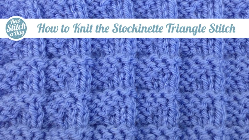 How to Knit the Stockinette Triangle Stitch