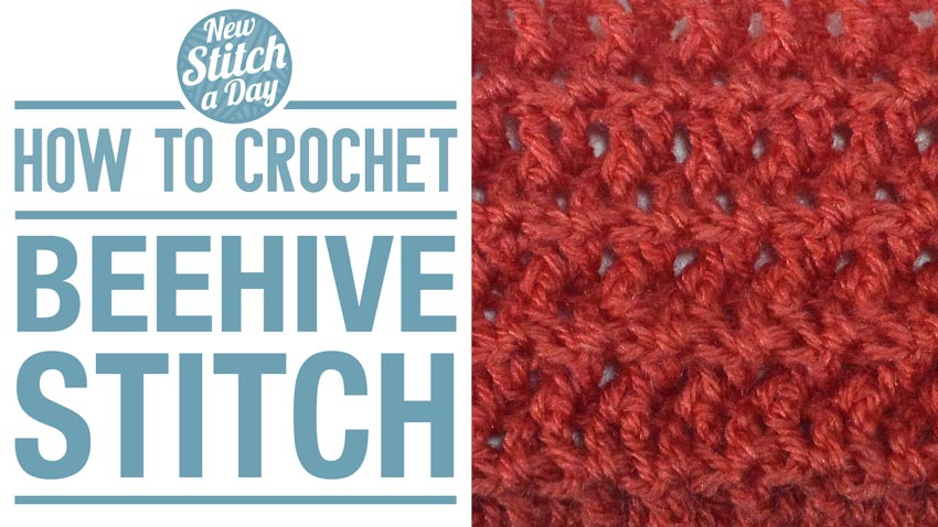 How to Crochet the Beehive Stitch