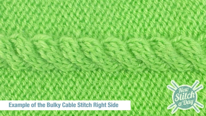 Example of the Bulky Cable Stitch Right Side