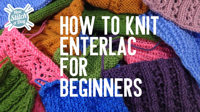 How to Knit Entrelac for Beginners by New Stitch a Day