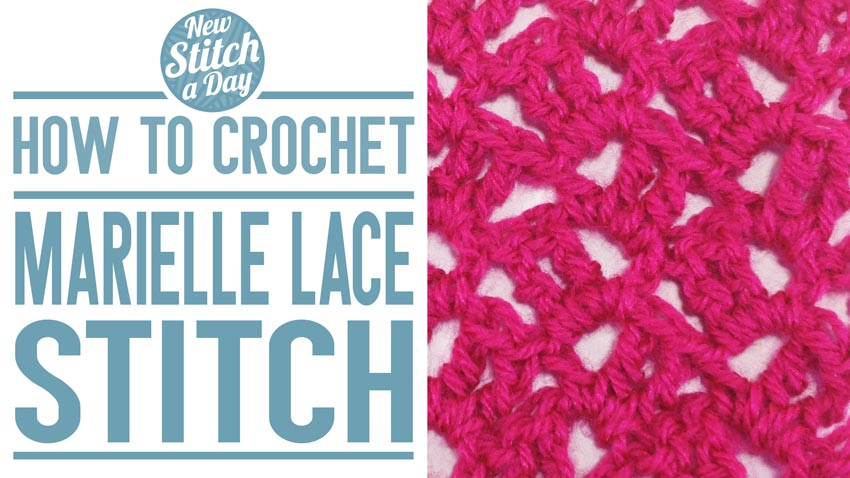 How to Croche the Marielle Lace Stitch