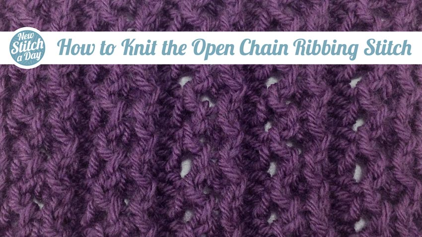 How to Knit the Open Chain Ribbing Stitch