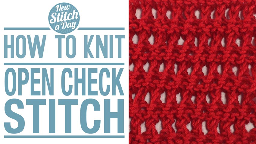 How to Knit the Open Check Stitch