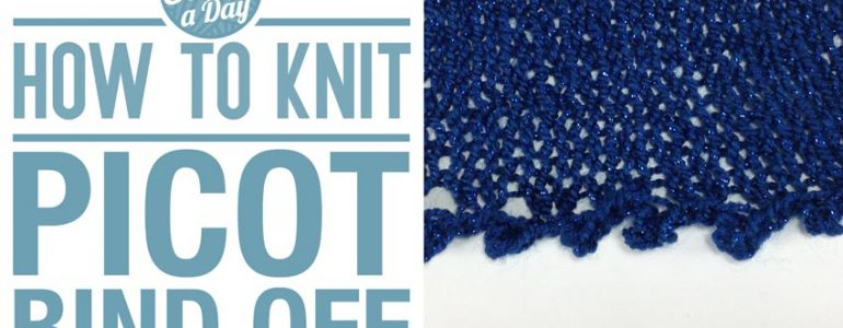 How to Knit the Picot Bind Off