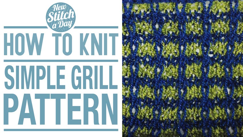 How to Knit the Simple Grill Pattern