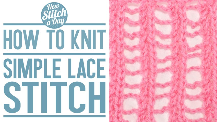 How to Knit the Simple Lace Stitch