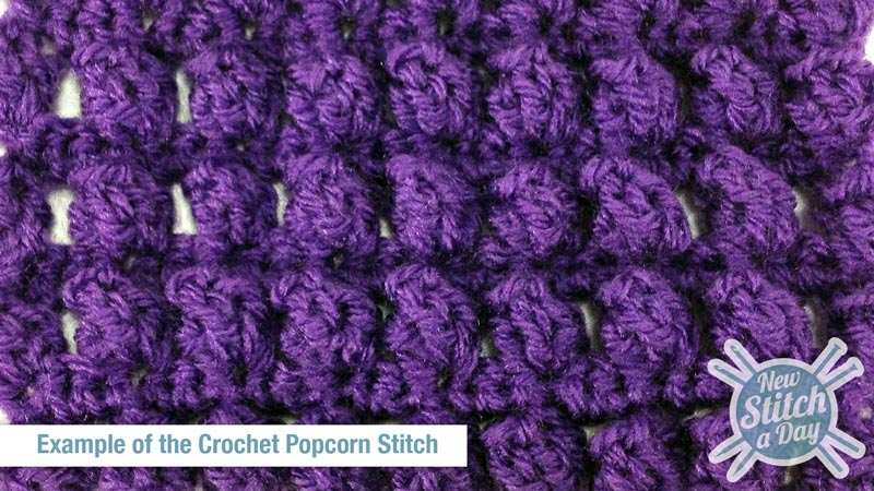 Crochet Popcorn Stitch : The Popcorn Stitch :: Crochet Stitch #21 :: New Stitch A Day