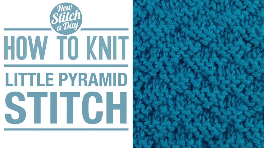 How to Knit the Little Pyramid Stitch