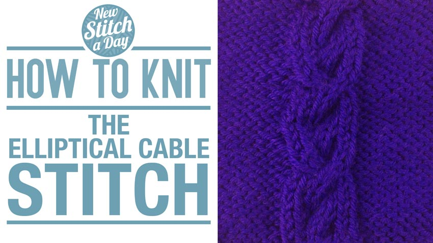 How to Knit the Elliptical Cable Stitch