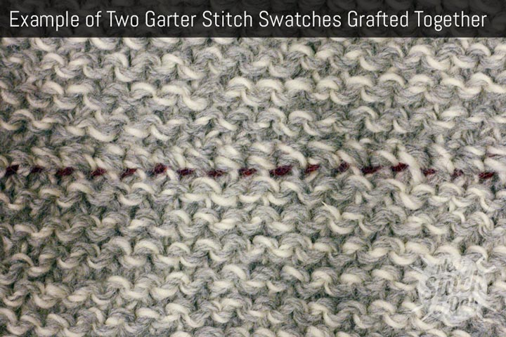 How To Graft Knitting Stitches Together : How to Knit: How to Graft Garter Stitch Horizontally NEW STITCH A DAY