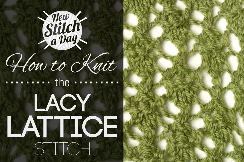 How to Knit the Lacy Lattice Stitch