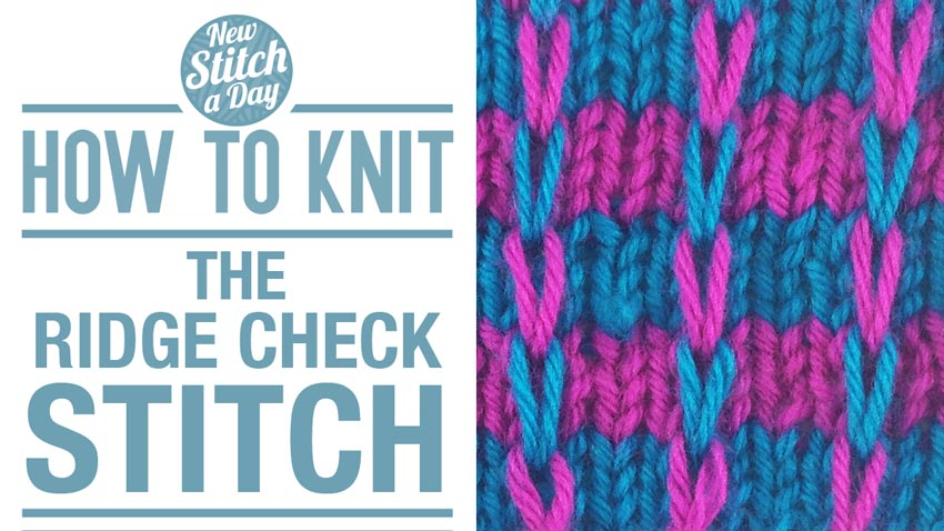 How to Knit the Ridge Check Stitch