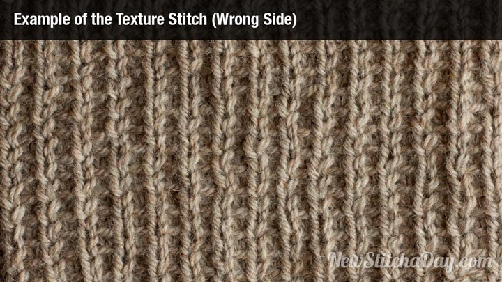 Example of the Texture Stitch Wrong Side
