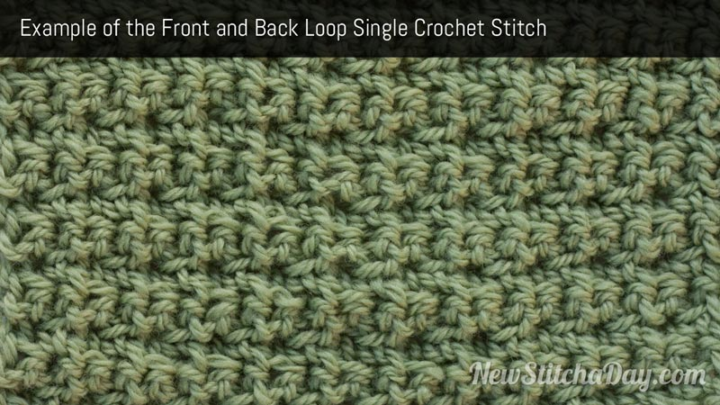 Example of the Front and Back Loop Single Crochet Stitch