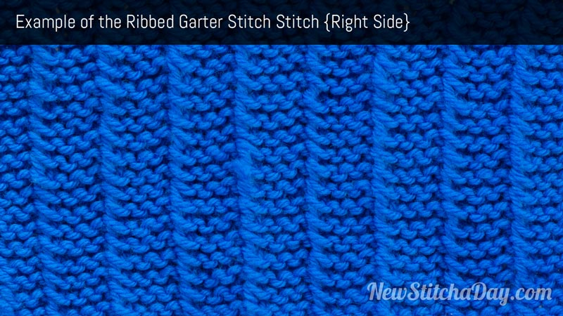 Knitting Stitch Of The Day : The Ribbed Garter Stitch :: Knitting Stitch #161 :: New Stitch A Day