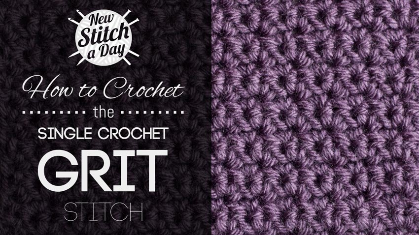 Crochet Stitches Grit : The Single Crochet Grit Stitch :: Crochet Stitch #49