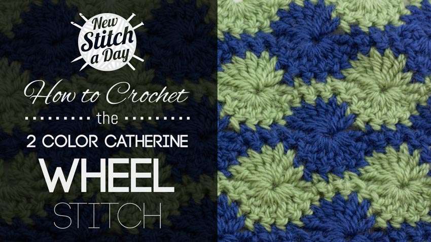 The 2 Color Catherine Wheel Stitch :: Crochet Stitch #70