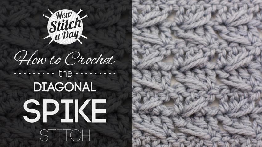 How to Crochet the Diagonal Spike Stitch