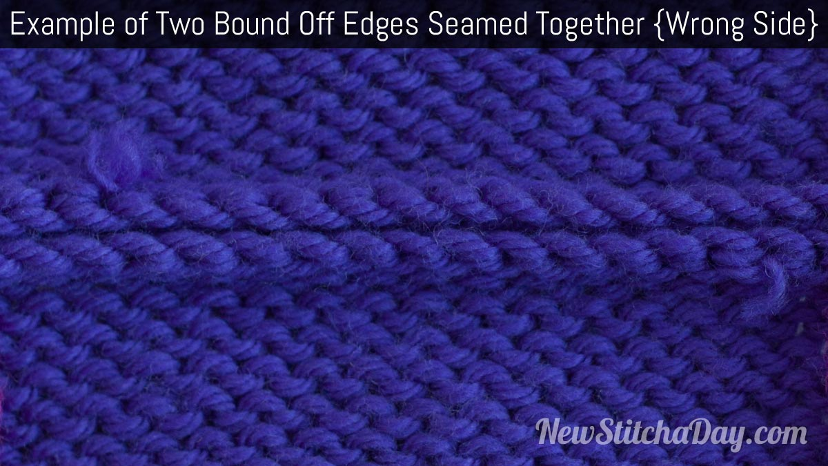 Knitting Joining Seams Garter Stitch : How to knit seaming two bind off edges together