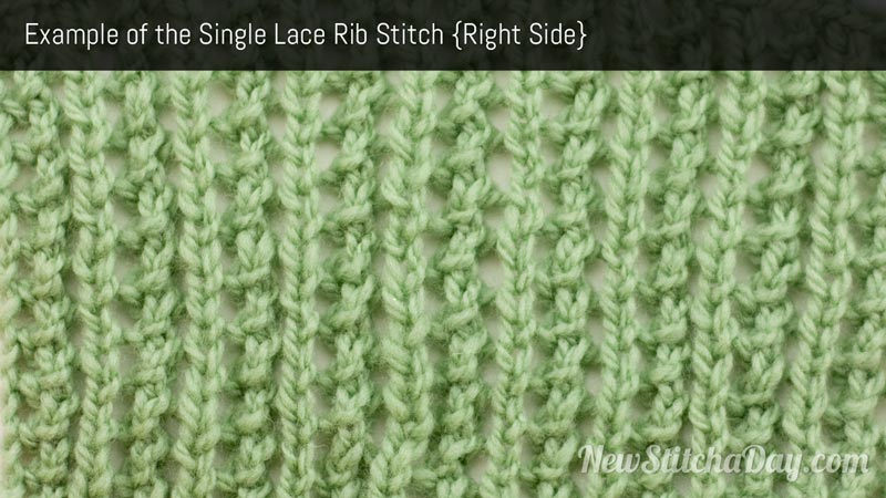 Example of the Single Lace Rib Stitch Right Side