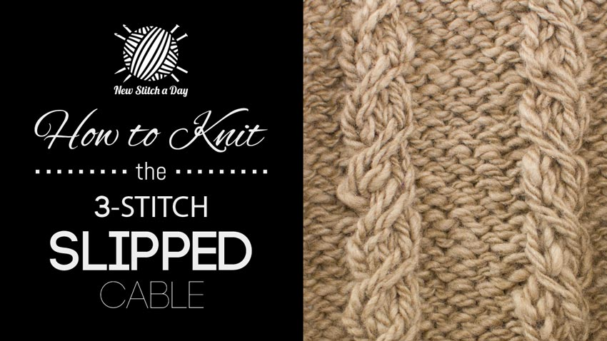 How to Knit the 3 Stitch Slipped Cable Stitch