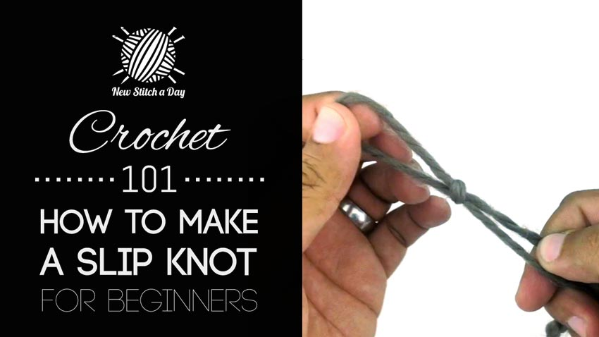 Crocheting Videos Slipknot : Crochet 101: How to Make a Slip Knot for Beginners - NewStitchaDay.com