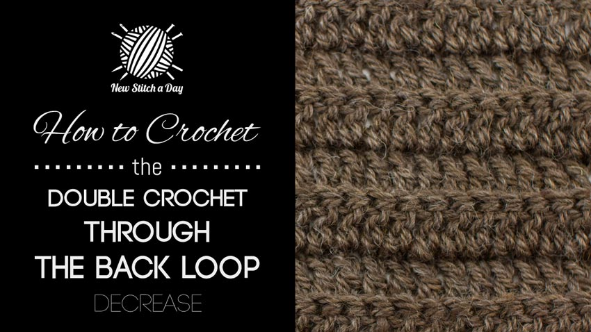 help you learn how to crochet the double crochet through the back loop ...