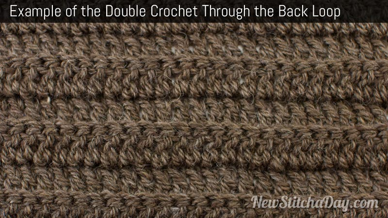 Example of the Double Crochet Through the Back Loop