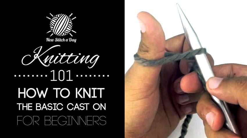 How To Cast On Knitting Stitches For Dummies : Knitting 101: How to Knit the Basic Cast On for Beginners - NewStitchaDay.com