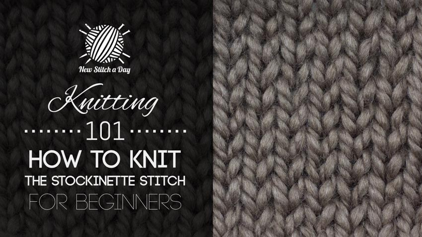 Knitting Stitches How To : Knitting 101: How to Knit the Stockinette Stitch for Beginners NEW STITCH A...
