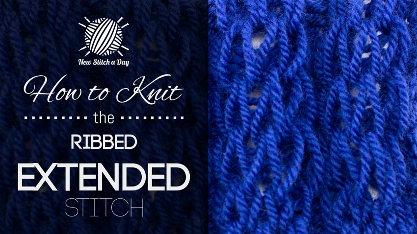 How to Knit the Ribbed Extended Stitch