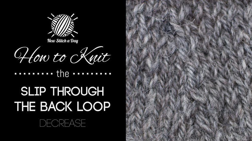 How to Knit Through the Back Loop Decrease