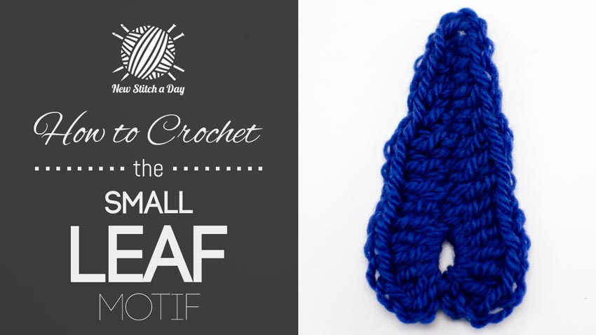 How to Crochet the Small Leaf Motif