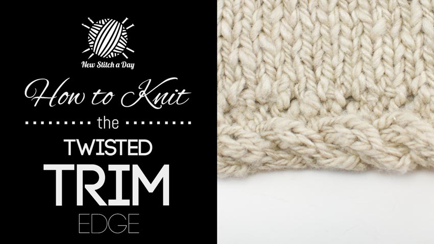 How to Knit the Twisted Trim